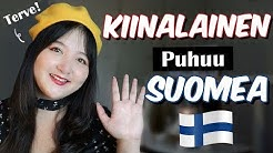 KIINALAINEN PUHUU SUOMEA !  Chinese trying to speak Finnish  😊