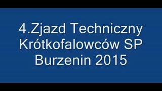 4 Zjazd Techniczny Krótkofalowców w Burzeninie 2015