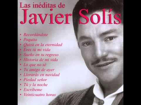 Las íneditas de Javier Solís  Album Completo 2003