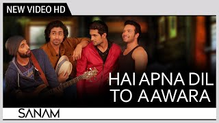 Hai Apna Dil To Awara | SANAM | Official Video Music | Recreation | Cover Song