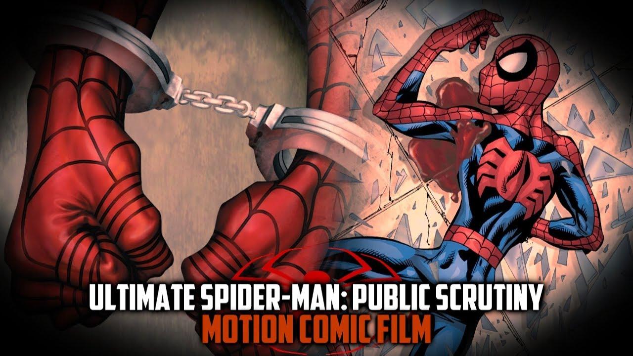 Ultimate Spider-Man: Public Scrutiny | Motion Comic Film