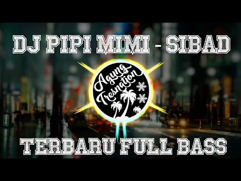 DJ Pipi Mimi - Siti Badriah | Agung Tresnation Remix