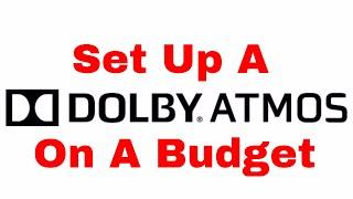 atmos Budget Set Up & Tips Using Denon AVR X2300W & Onkyo Atmos Speakers