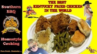 The Best Kentucky Fried Chicken  In The World !!!