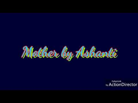 Mother by Ashanti