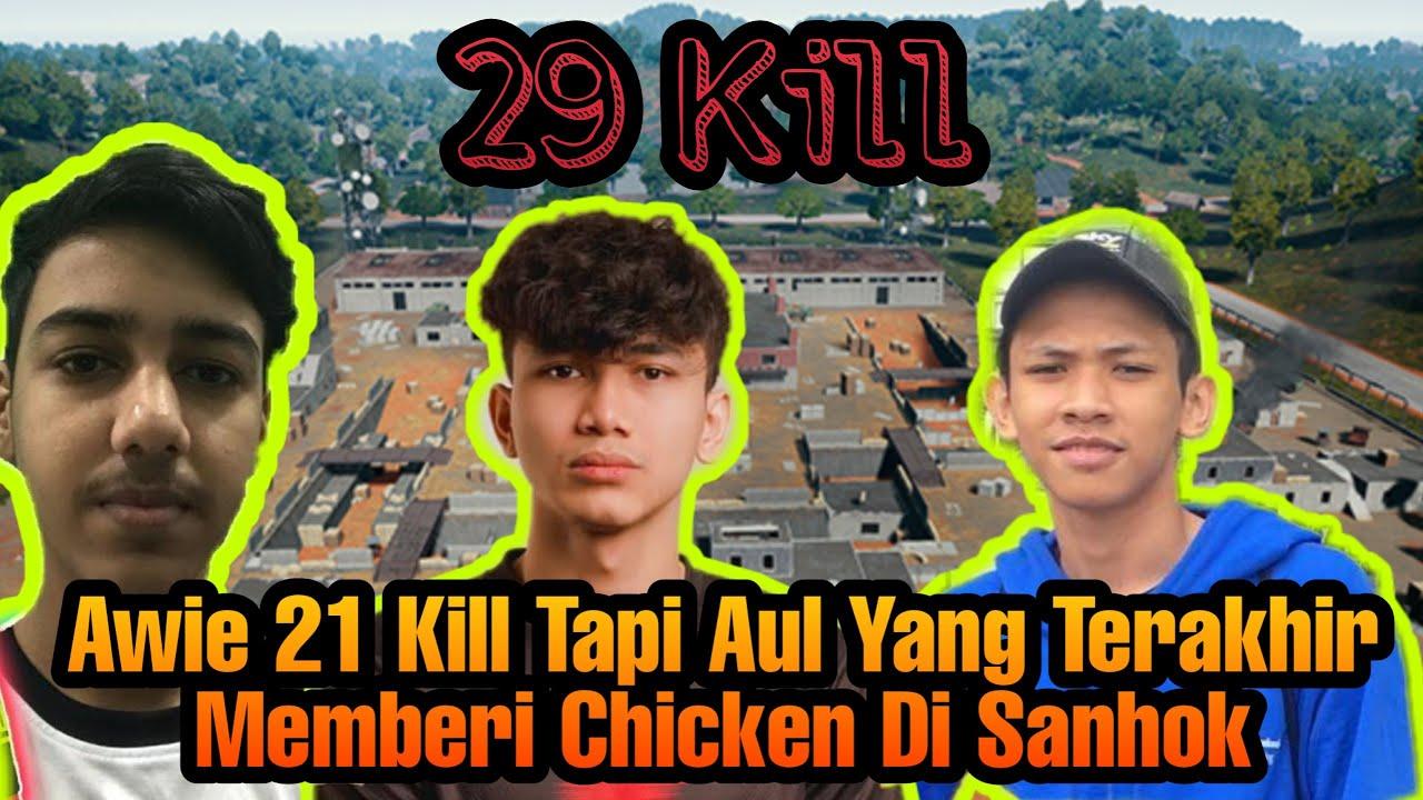 Zynn Awie Aul Mimi Squad !!! Awie 21Kill Tapi Aul Yang Terakhir Memberi Chicken Di Sanhok