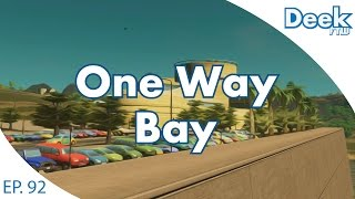 One Way Bay Ep.92 - Moving the Posh Mall - Talking International Airport - Cities Skylines
