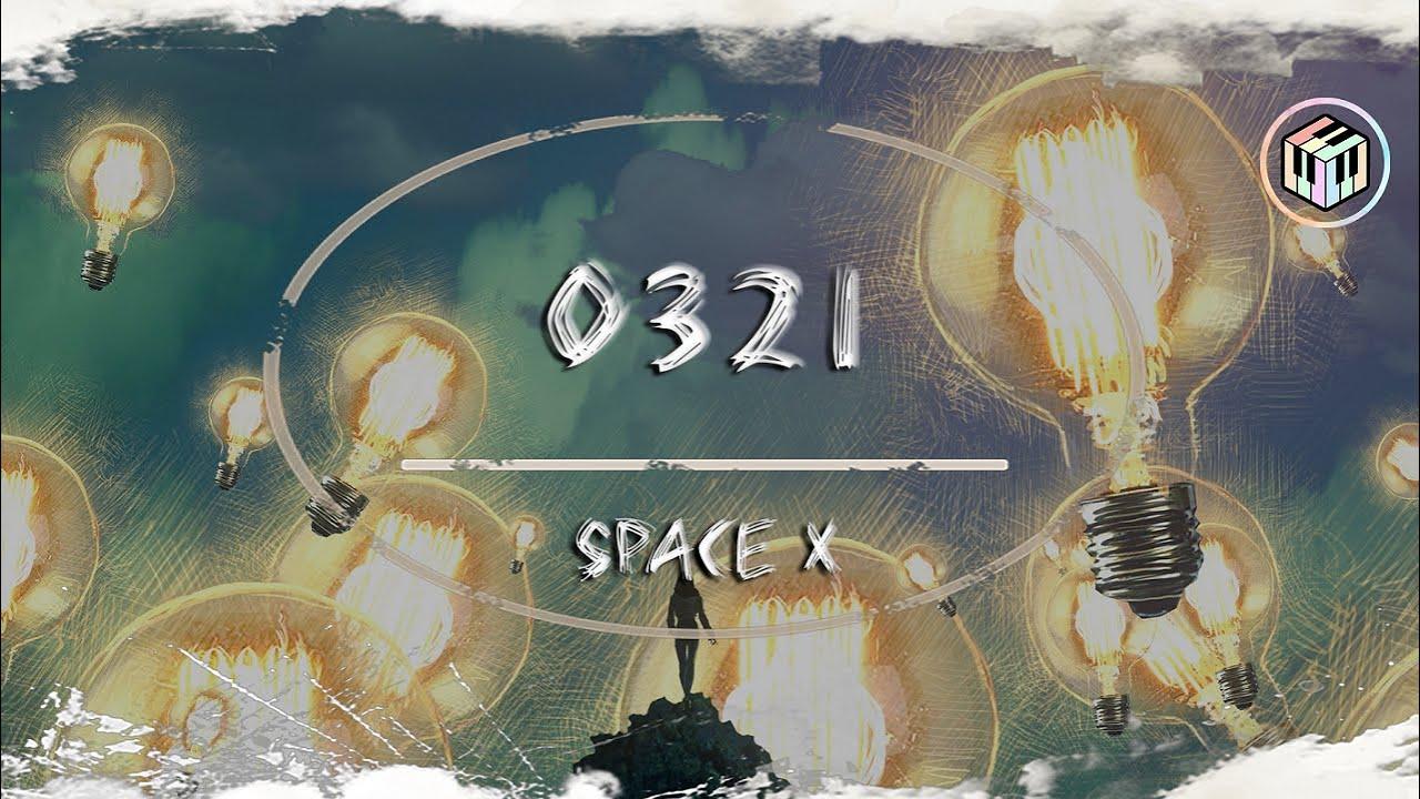 space x - 0321【動態歌詞】「在看不到的夜裡 我時刻在想你 你是否能聽清」♪