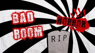 BAD ROOM №12 [HORROR] (18+)