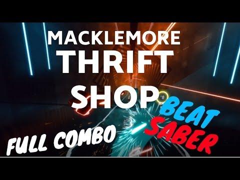 [beat saber] Thrift Shop - Macklemore & Ryan Lewis feat. Wanz (expert)