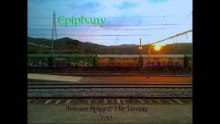 Epiphany - Nir Livnat & Aviram Spies