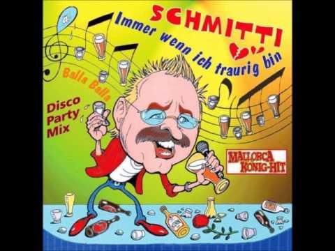 Schmitti - Immer Wenn Ich Traurig Bin (HD)