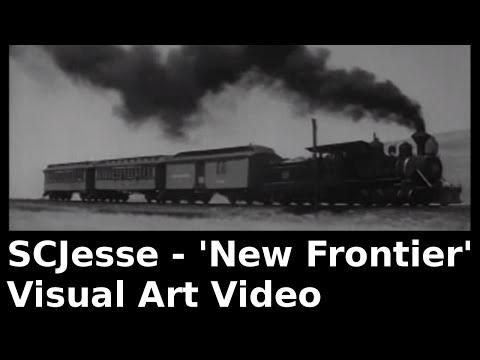 SCJesse - New Frontier (Visual Art Video)
