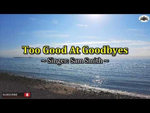 Too Good At Goodbyes - Karaoke HD (Sam Smith hit song)