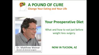 Your Pre-Op Diet - How to eat just before weight loss surgery.