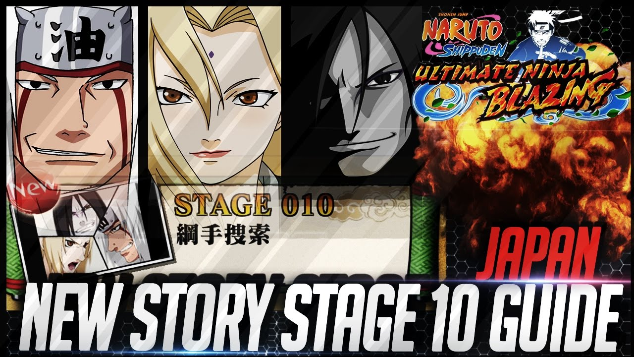 NEW Story Stage 10 Speed Walkthrough! New Story Added (JP) Naruto Shippuden  Ultimate Ninja Blazing