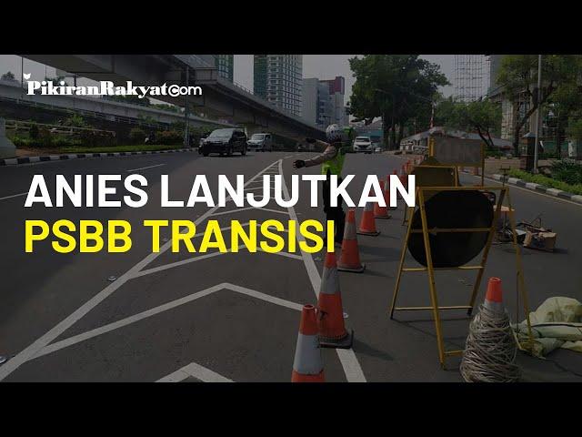 Anies Lanjutkan PSBB Transisi di Jakarta, Aturan Ganjil Genap Kembali Ditiadakan