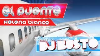 El Puente - Dj Busto (Remix 2012)