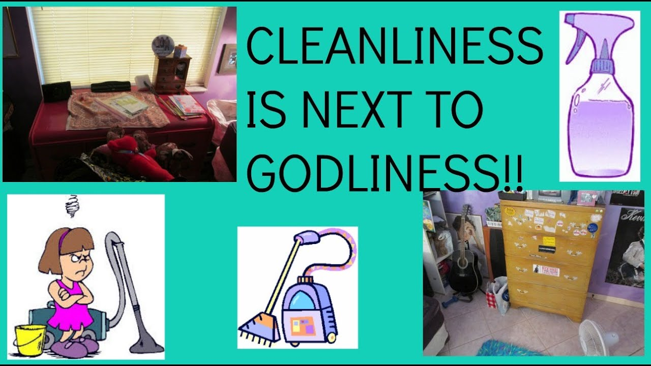 cleanliness is next to godliness day