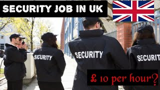 Security Job In UK 🇬🇧 How to Get Security License Part Time Jobs In Uk