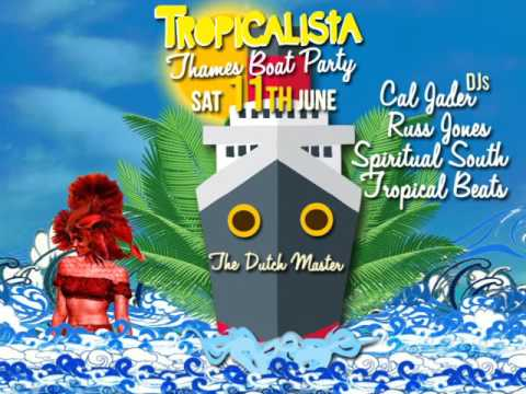 'Tropicalista Thames Boat Party' promo