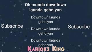 Downtown Karaoke song    Guru    Punjabi    By Karaoke King