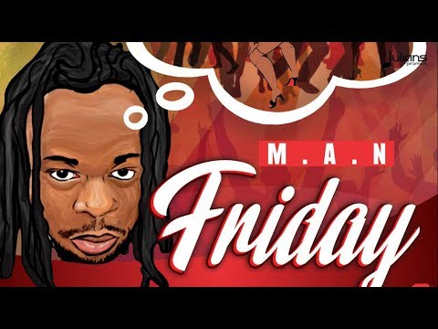 "M.A.N - Friday ""2019 Soca"" (Trinidad)"