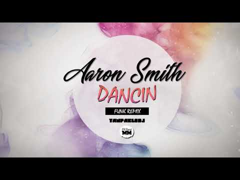 Yan Pablo DJ DJ David MM e Aaron Smith - Dancin FUNK REMIX