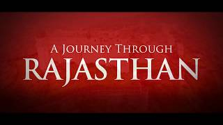 A Journey Through Rajasthan