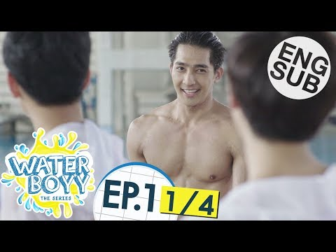 [Eng Sub] Waterboyy the Series | EP.1 [1/4]