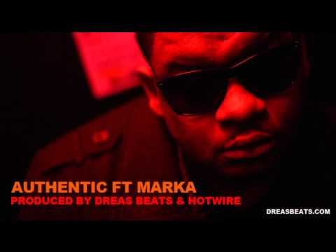 Instrumental With Hook Ft Marka - Authentic - Prod Dreas / Hotwire FTB