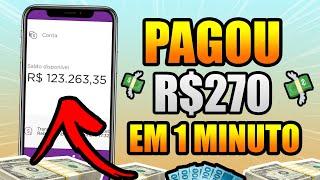 APLICATIVO PARA GANHAR DINHEIRO PAGOU R$270 EM 1 MINUTO🤑MELHOR APP PARA GANHAR DINHEIRO NA INTERNET