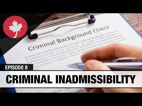 Criminally Inadmissible To Canada Due To A Criminal Charge Or Conviction In Or Outside Of Canada?