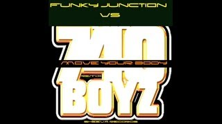 Download 740 Boyz Vs. Funky Junction - Move Your Body (Frenk DJ & Joe Maker Remix) MP3 song and Music Video