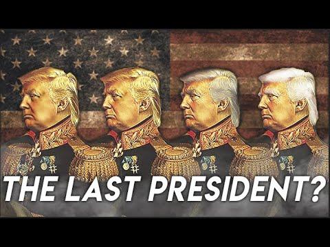 Is Trump the Last President?