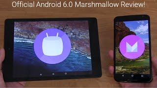 Official Android 6.0 Marshmallow Review