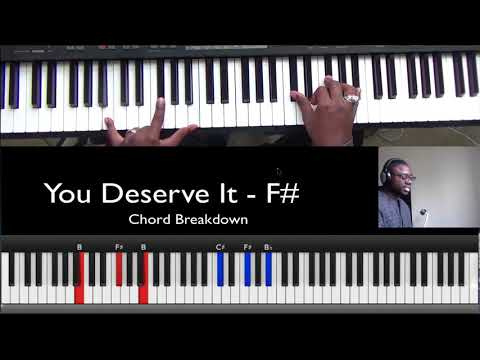 How to Play You Deserve It on Piano - F#