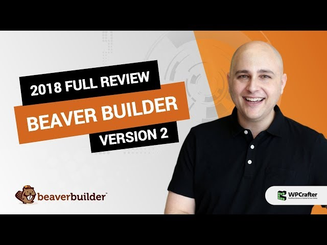Beaver Builder 2 Review - From Someone Who Has Used It For 3 Years 2019