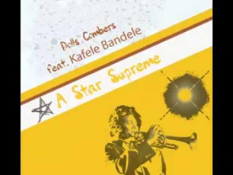 Dolls Combers ft Kafele Bandele - A Star Supreme