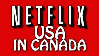 How to watch USA netflix in canada (Windows, Mac, IOS, Android) thumbnail