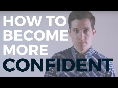 Do NOT Try to Be More Confident (Do This Instead)