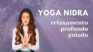 YOGA NIDRA | 10min de Relaxamento Profundo