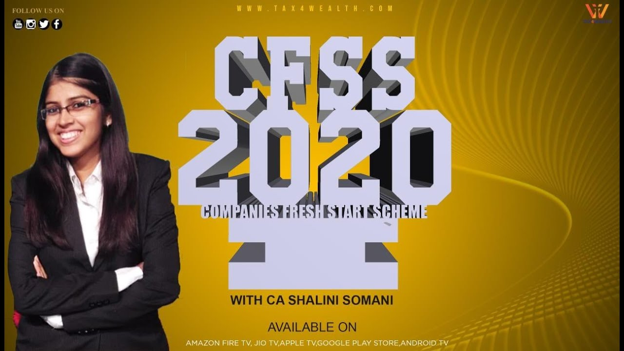 CFSS 2020 : Company Fresh Start Scheme CFSS 2020 with CA Shalini Somani
