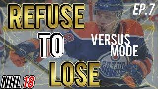 NHL 18 Gameplay Analysis! | Refuse to Lose Episode 7