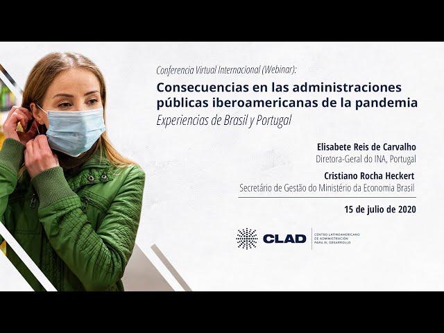 #WebinarCLAD Consecuencias en las administraciones públicas de la pandemia: Brasil y Portugal