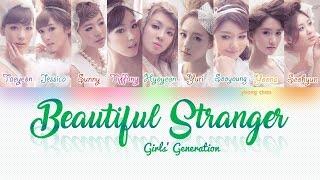 Girls' Generation (少女時代) ? Beautiful Stranger Lyrics