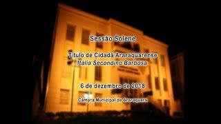 Solenidade Cidadã Araraquarense - Itália Secondino Barbosa