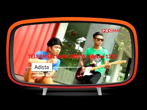 Adista Band - Ingin Bertemu ( Lyric Video)
