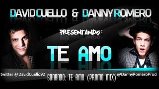 David Cuello feat. Danny Romero - Te Amo
