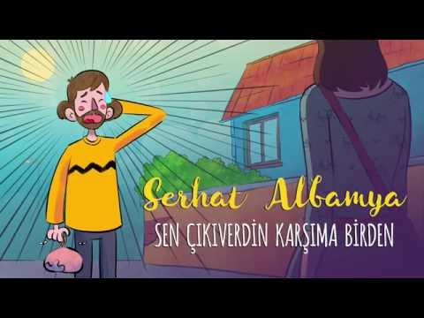 Serhat Albamya - Sen Çıkıverdin Karşıma Birden